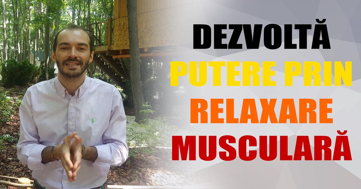 Exercițiu: Dezvolta Putere Prin Relaxare Musculara