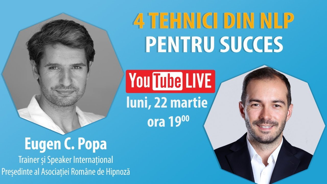 Interviu Cu Eugen Popa | 4 Tehnici Din NLP Pentru Succes