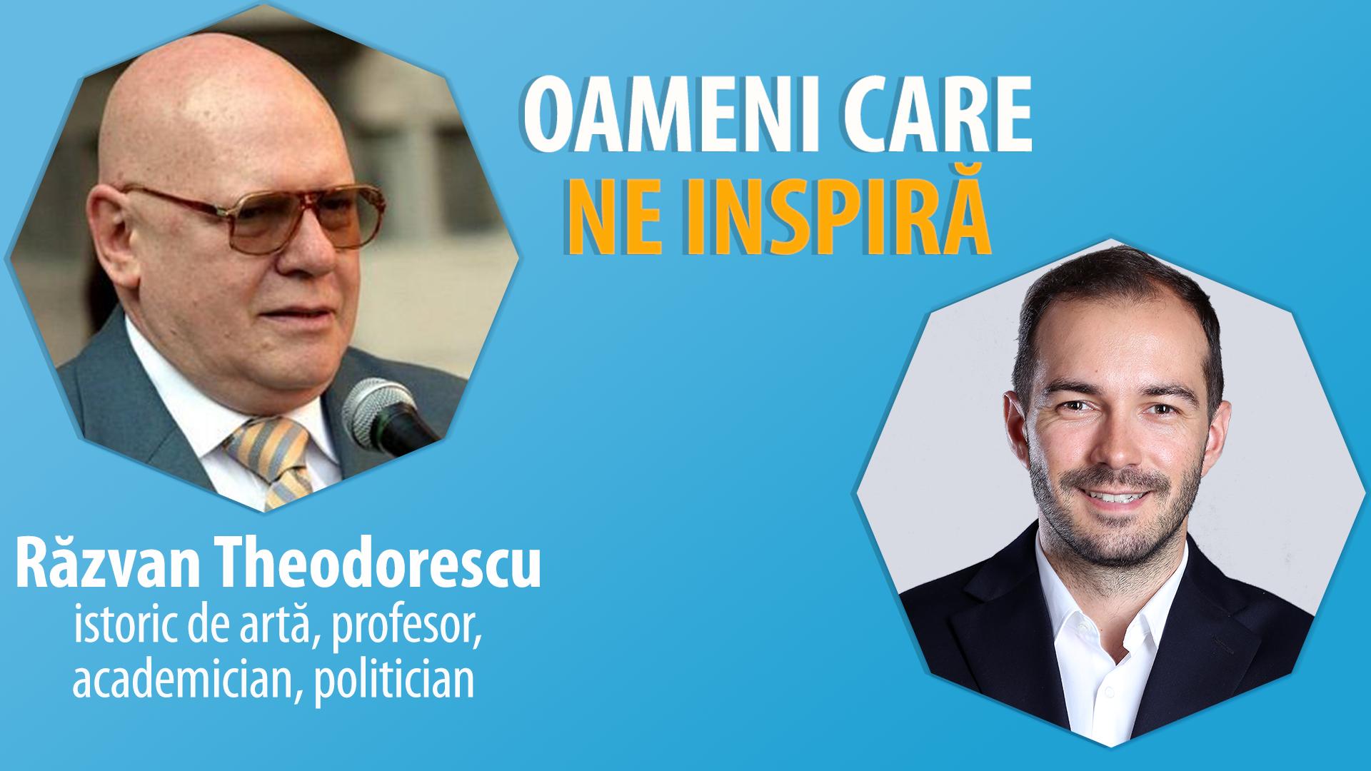 Interviu Cu Razvan Theodorescu – Istoric De Arta, Profesor Academician – #OameniCareNeInspira