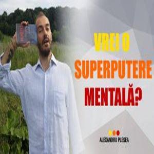 Exercițiu: SuperPutere Mentala!