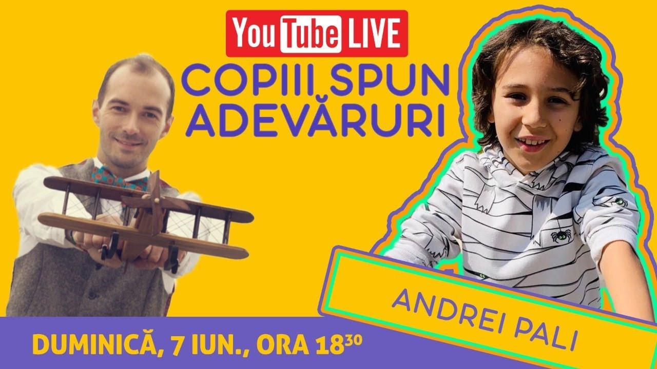 Copiii Spun Adevăruri | Invitat Andrei Pali | YouTube LIVE