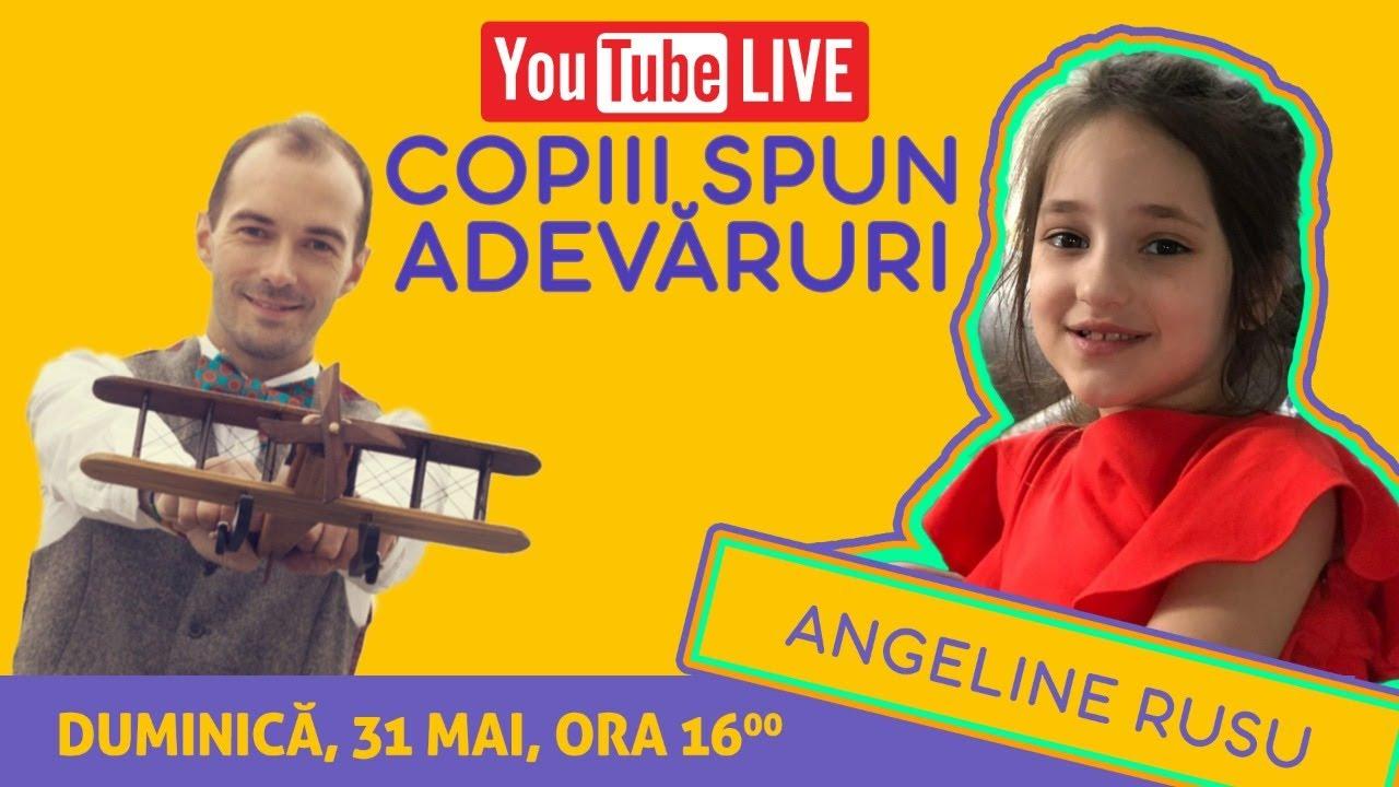 Copiii Spun Adevăruri | Invitată Angeline Rusu