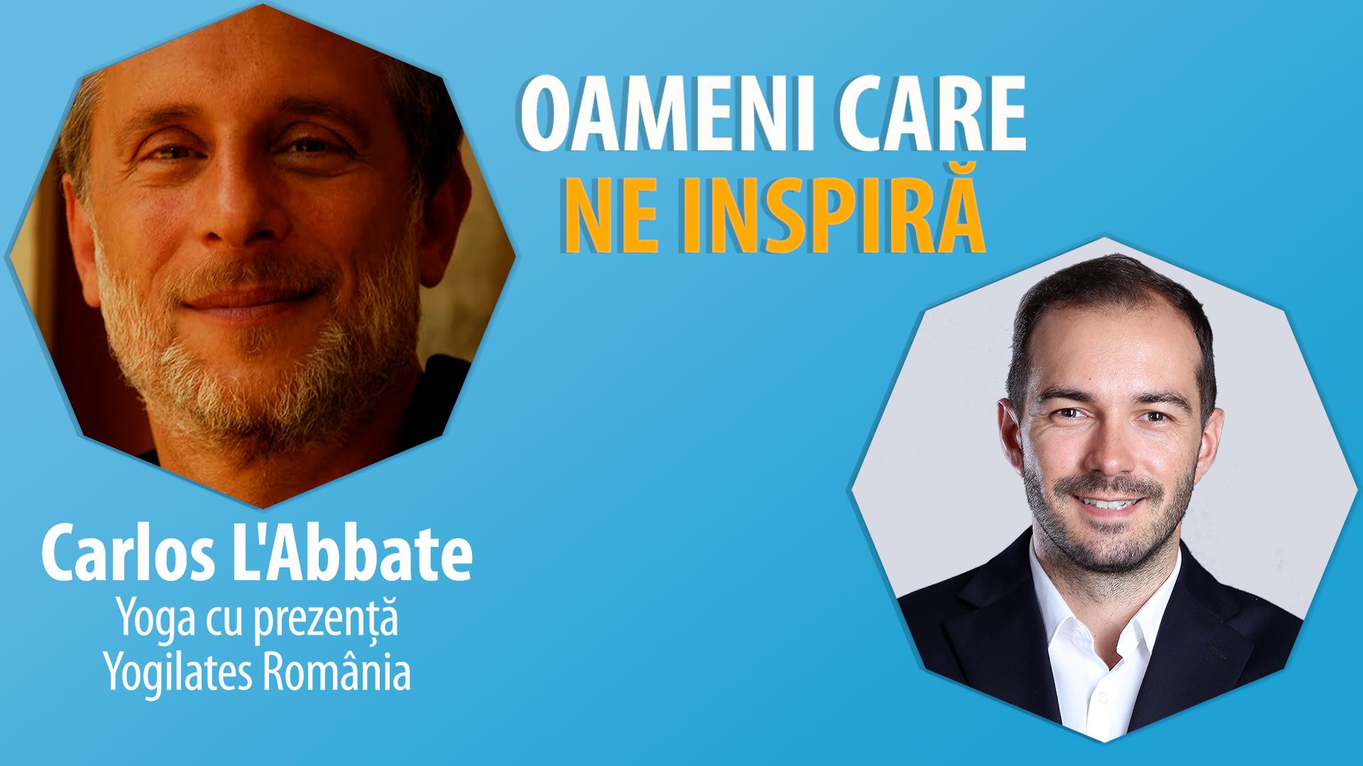 Interviu Cu Carlos L'Abbate / Yoga Cu Prezență / Yogilates Romania