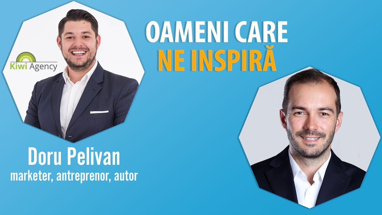 Interviu Cu Doru Pelivan – Omul Care Iti Poate Creste Vanzarile: Marketer, Antreprenor, Autor