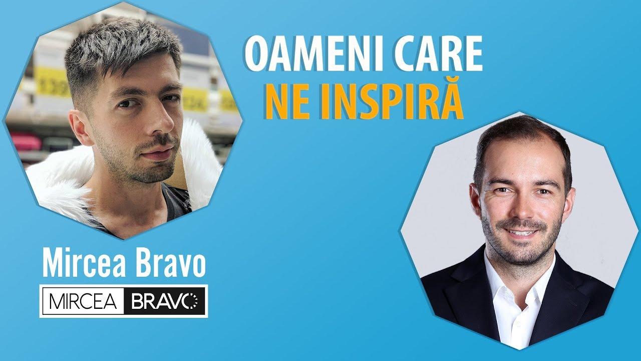 Interviu Cu Mircea Bravo – #OameniCareNeInspira