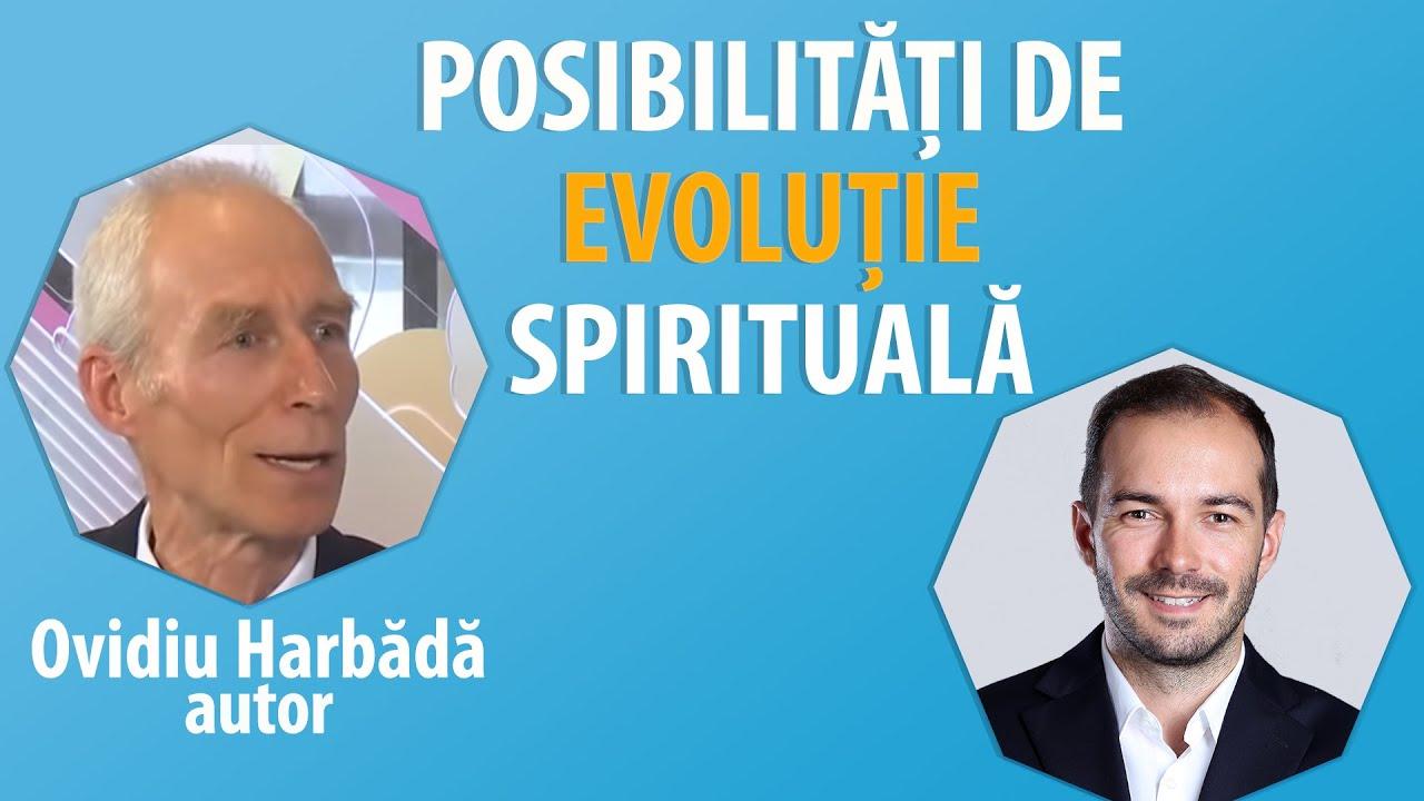 Interviu Ovidiu Harbădă – Posibilități De Evoluție Spirituală – #OameniCareNeInspira